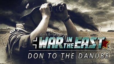 Gary Grigsby's War in the East: Don to the Danube