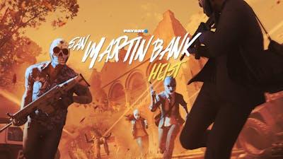 PAYDAY 2: San Martín Bank Heist - DLC