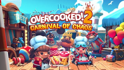 Overcooked! 2 - Carnival of Chaos