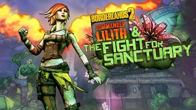 Borderlands 2: Commander Lilith & the Fight for Sanctuary - DLC