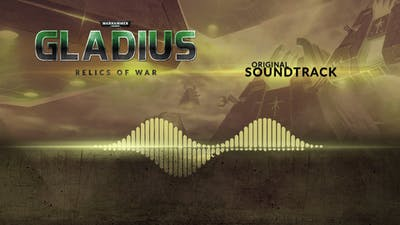 Warhammer 40,000: Gladius - Relics of War Soundtrack DLC