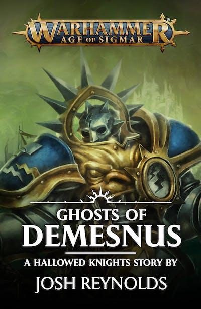 Warhammer Age of Sigmar: Ghosts of Demesnus