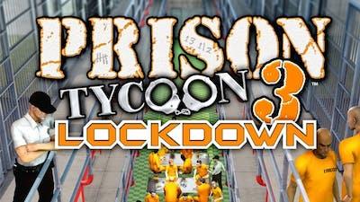 Prison Tycoon 3™: Lockdown