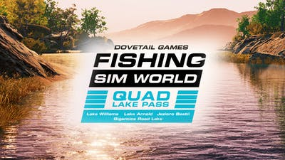 Fishing Sim World: Pro Tour - Quad Lake Pass - DLC