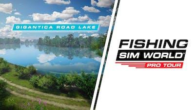 Fishing Sim World: Pro Tour - Gigantica Road Lake