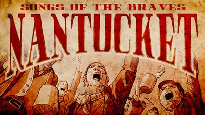 Nantucket - Songs of the Braves - DLC