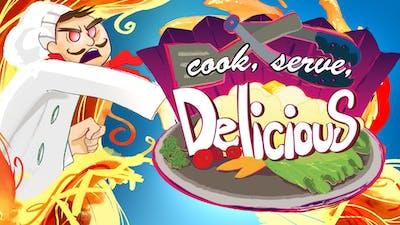 Cook, Serve, Delicious!