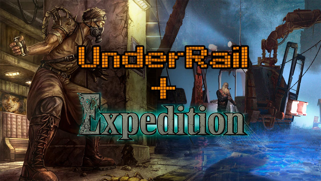 Underrail + Expedition