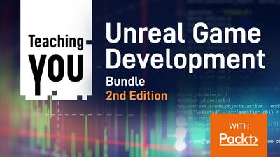 Game Development with Unreal Bundle 2nd Edition