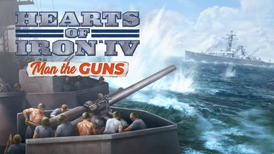 Hearts of Iron IV: Man the Guns - DLC