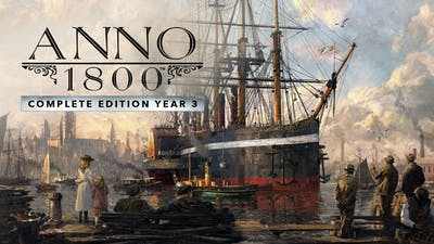 Anno 1800 Complete Edition Year 3