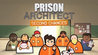 Prison Architect - Second Chances - DLC