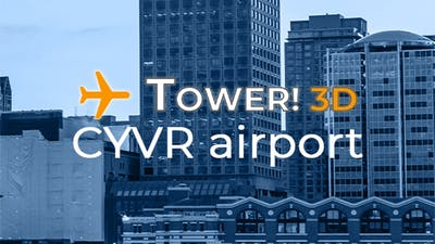 Tower!3D Pro - CYVR airport