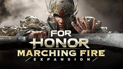FOR HONOR : Marching Fire Expansion - DLC