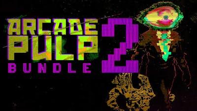 Arcade Pulp Bundle 2