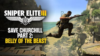 Sniper Elite 3 - Save Churchill Part 2: Belly of the Beast DLC