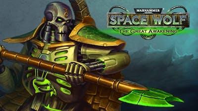 Warhammer 40,000: Space Wolf - Saga of the Great Awakening DLC