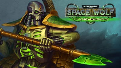 Warhammer 40,000: Space Wolf - Saga of the Great Awakening DLC