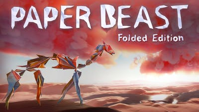 Paper Beast - Folded Edition