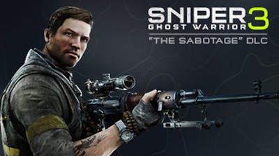 Sniper Ghost Warrior 3 - The Sabotage DLC