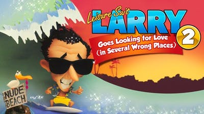 Leisure Suit Larry 2 Looking For Love (In Several Wrong Places)