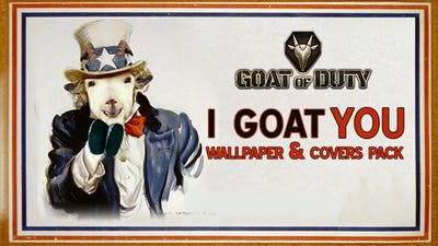 Goat of Duty Wallpapers & Covers Pack