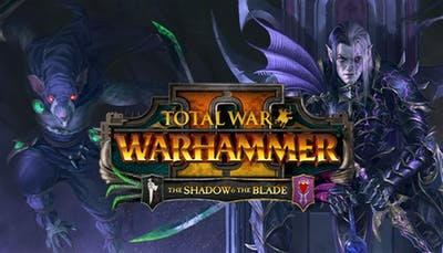 Total War WARHAMMER II - The Shadow & The Blade - DLC