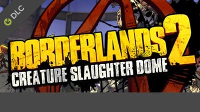Borderlands 2: Creature Slaughterdome DLC