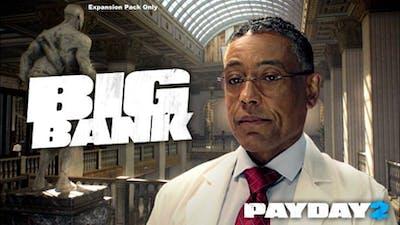 PAYDAY 2: The Big Bank Heist