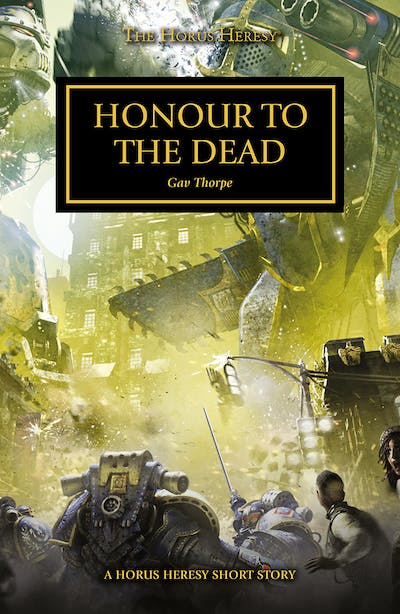 The Horus Heresy: Honour to the Dead