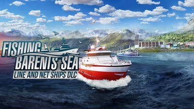 Fishing: Barents Sea - Line and Net Ships - DLC
