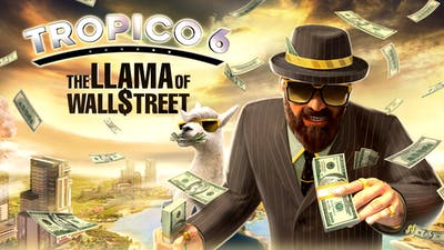 Tropico 6 - Llama of Wall Street - DLC