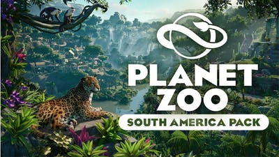 Planet Zoo: South America Pack - DLC