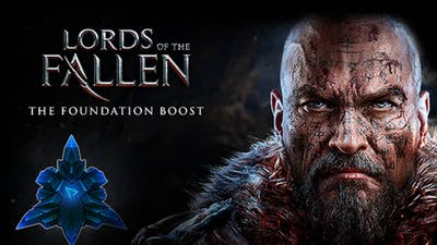 Lords of the Fallen - The Foundation Boost DLC