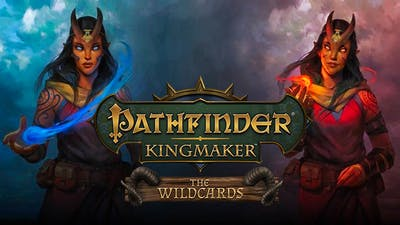 Pathfinder: Kingmaker - The Wildcards - DLC