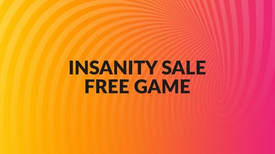 Insanity Sale - Free Game Choice