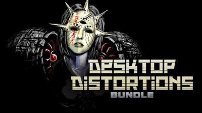 Desktop Distortions Bundle