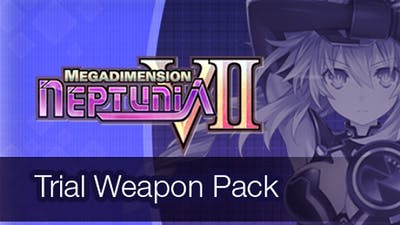 Megadimension Neptunia VII Trial Weapon Pack DLC