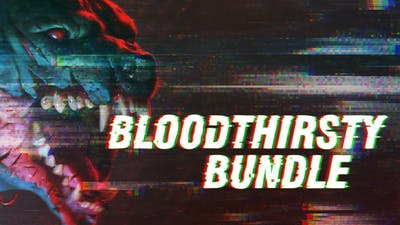 Bloodthirsty Bundle