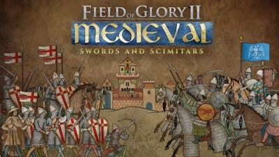 Field of Glory II: Medieval - Swords and Scimitars - DLC