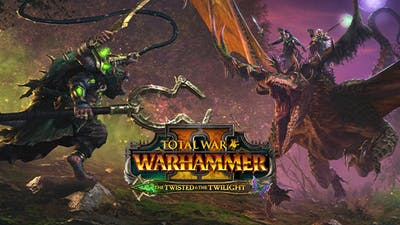 Total War: WARHAMMER II - The Twisted & The Twilight - DLC
