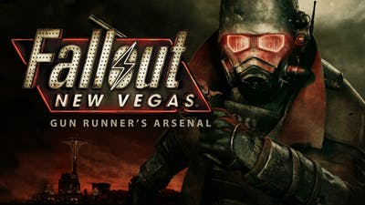 Fallout New Vegas: Gun Runners' Arsenal DLC