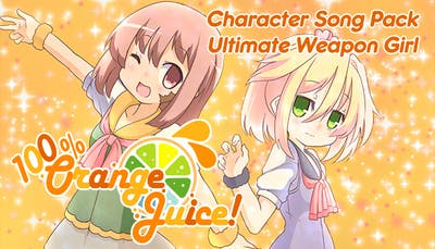 100% Orange Juice - Character Song Pack: Ultimate Weapon Girl - DLC