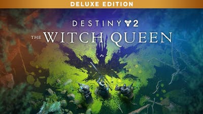 Destiny 2: The Witch Queen Deluxe Edition - DLC