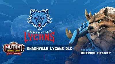 Mutant Football League: Gnashville Lycans - DLC