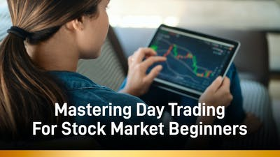 Mastering Day Trading For Stock Market Beginners