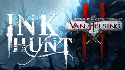 Van Helsing II: Ink Hunt DLC