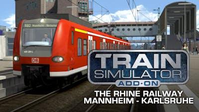 Train Simulator: The Rhine Railway: Mannheim - Karlsruhe Route Add-On - DLC