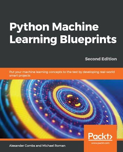 Python Machine Learning Blueprints second edition