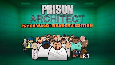 Prison Architect - Psych Ward: Warden's Edition - DLC